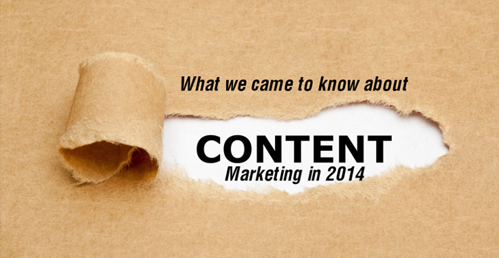 What-we-came-to-know-about-Content-Marketing-in-2014