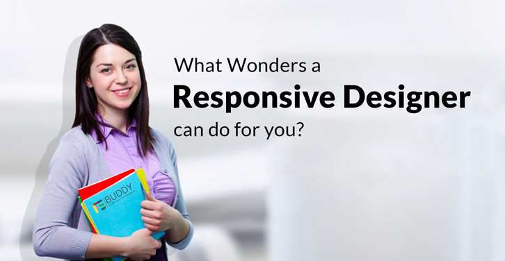 What-Wonders-a-Responsive-Designer-can-do-for-you