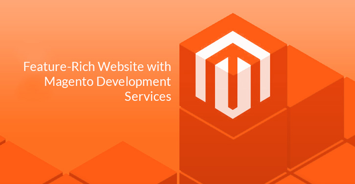 Feature-Rich-Website-with-Magento-Development-Services