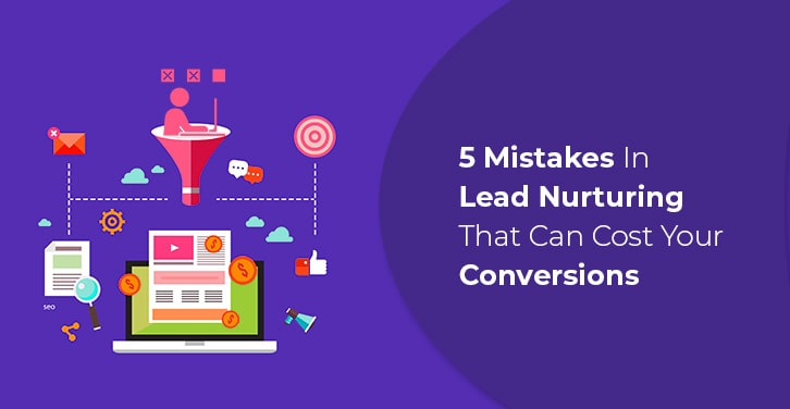 Leads Nurturing Mistakes